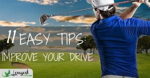 11 Easy Tips to Improve Your Drive: From Beginner to Expert