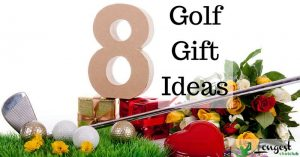 Golf Gifts – 8 Golf Gift Ideas