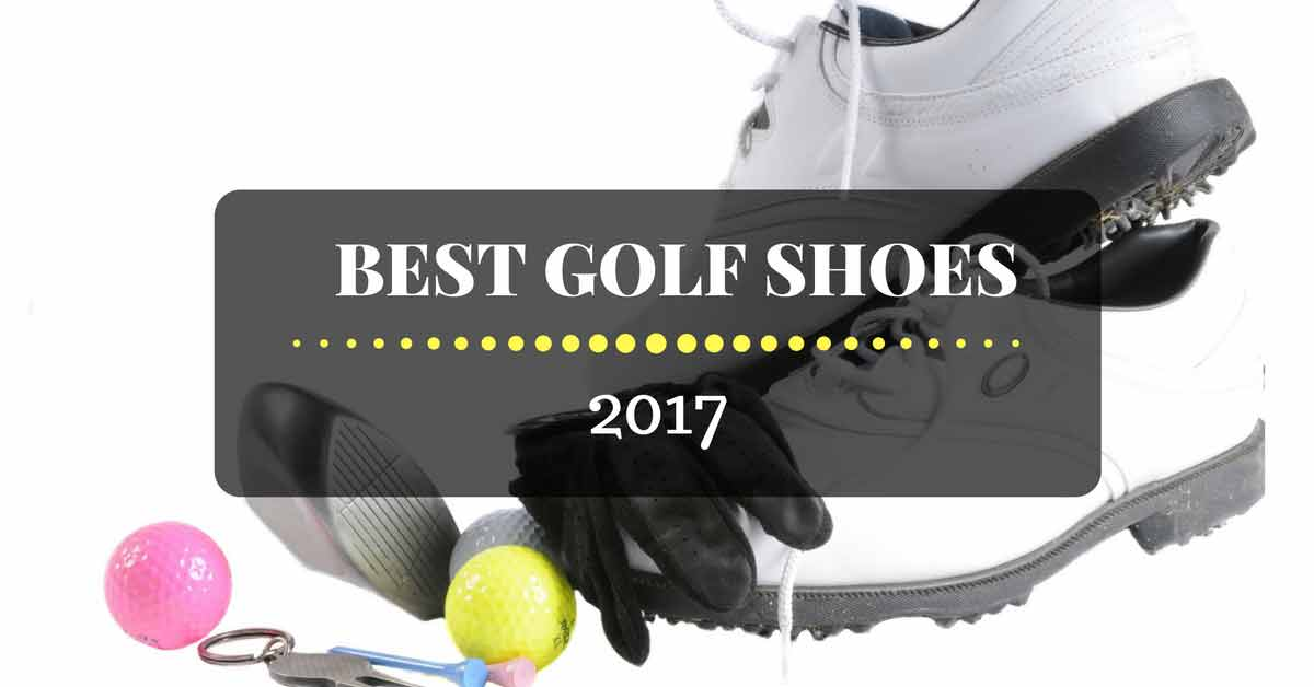 Best golf shoes in 2017